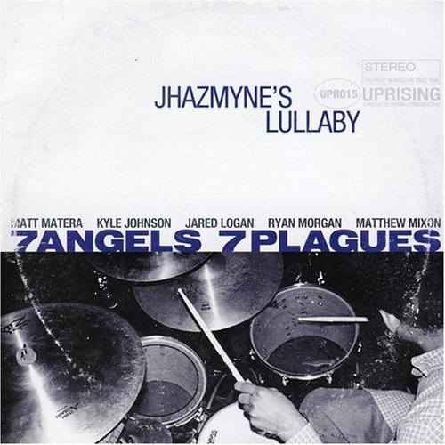 7 Angels 7 Plagues Jhazmyne's Lullaby