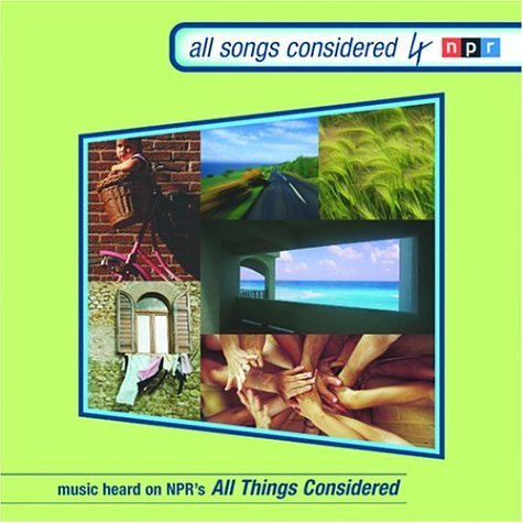 All Songs Considered All Songs Considered Vol. 4