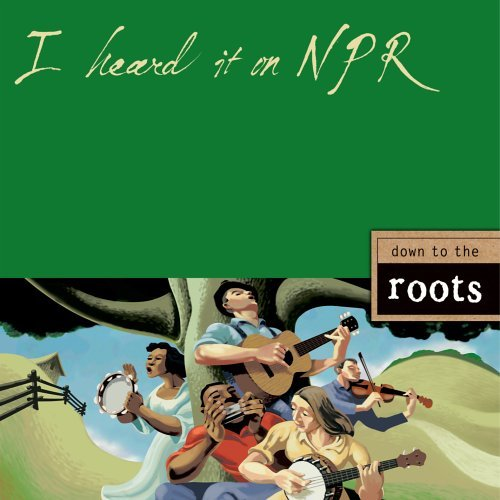 I Heard It On Npr Down To The Roots I Heard It On Npr Down To The Roots