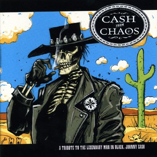 Cash From Chaos Tribute To Johnny Cash Boxcar Tramps Staggers Bagman T T Johnny Cash