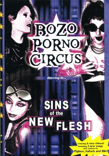 Bozo Porno Circus Sins Of The New Flesh Nr