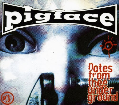Pigface Notes From Thee Underground 2 CD