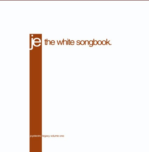 Joy Electric Vol. 1 White Songbook Legacy