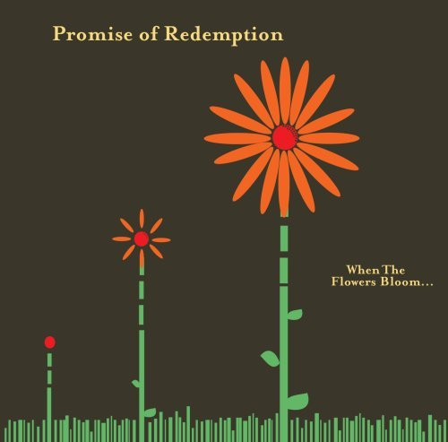 Promise Of Redemption When The Flowers Bloom