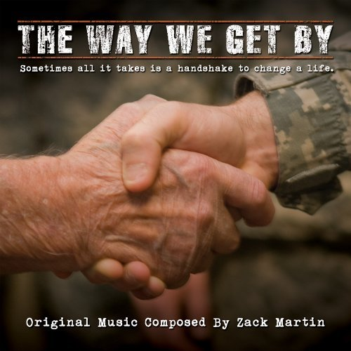 Way We Get By Score Soundtrack