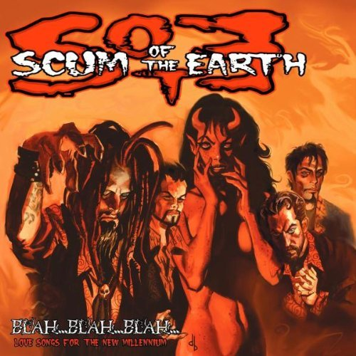 Scum Of The Earth Blah Blah Blah Love Songs For