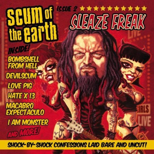 Scum Of The Earth Sleaze Freak Incl. DVD