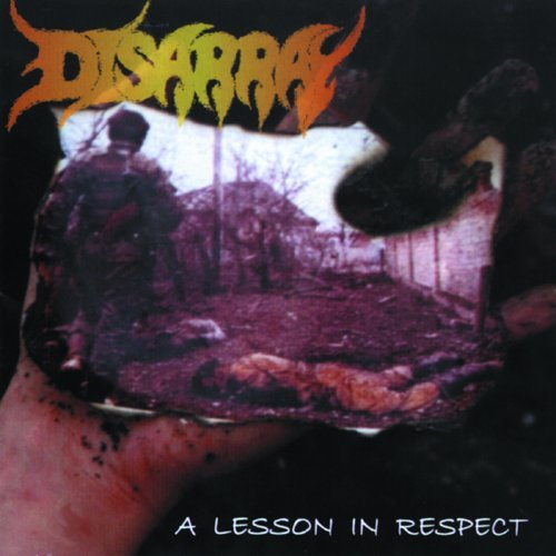 Disarray Lesson In Respect