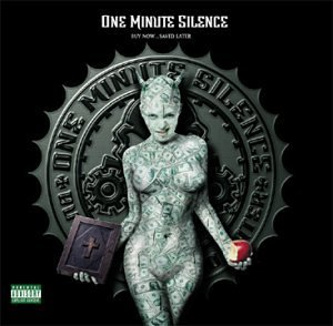 One Minute Silence Buy Now...Saved Later Explicit Version Enhanced CD