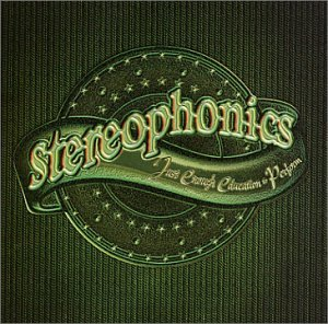 Stereophonics Just Enough Education To Perfo