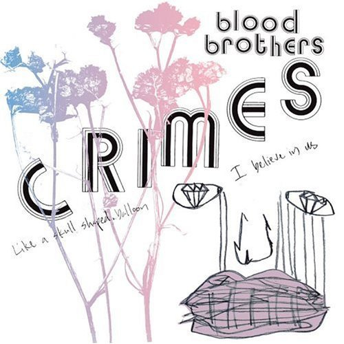 Blood Brothers Crimes
