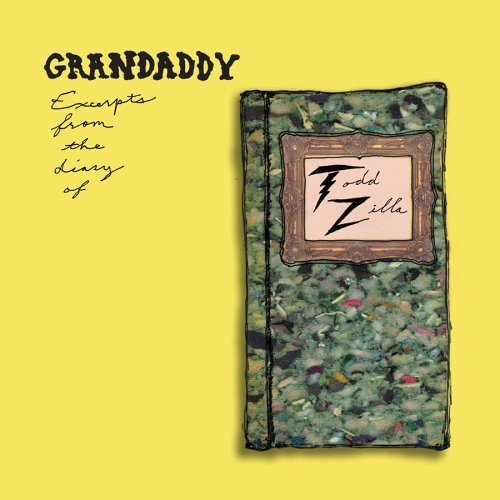 Grandaddy Excerpts From The Diary Of Tod