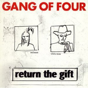 Gang Of Four Return The Gift