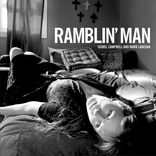 Campbell Lanegan Ramblin' Man