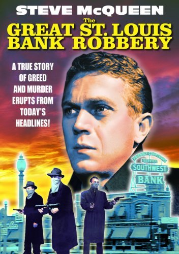 Great St. Louis Bank Robbery ( Mcqueen Steve Bw Nr