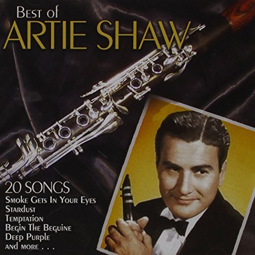 Artie Shaw Best Of 20 Songs