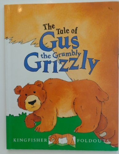 Terri Wiltshire The Tale Of Gus The Grumbly Grizzly