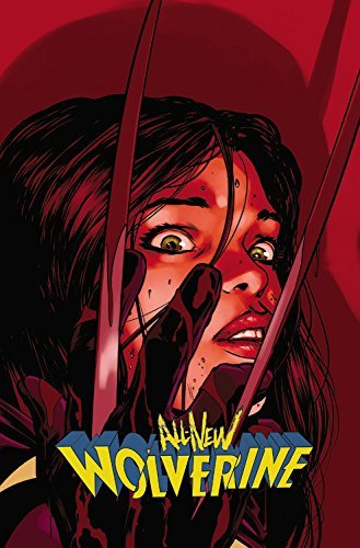 Marvel Comics All New Wolverine Volume 3 Enemy Of The State Ii