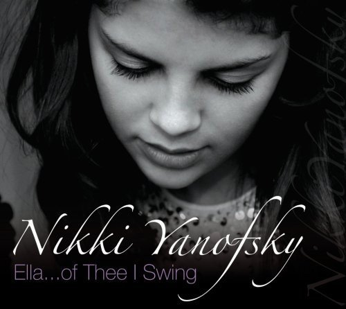 Nikki Yanofsky Ela... Of Thee I Swing Live Import Can