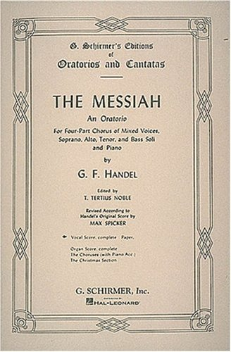 George Frederick Handel The Messiah An Oratorio Complete Vocal Score