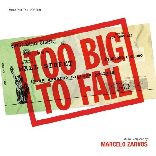 Too Big To Fail Soundtrack Music By Marcelo Zarvos