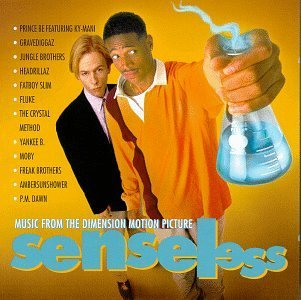 Senseless Soundtrack Gravediggaz Jungle Bros. Moby P.M. Dawn Ambersunshower Fluke