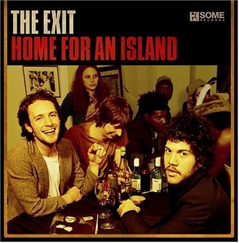 Exit Home For An Island