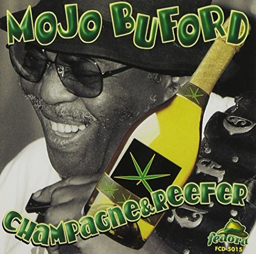 Buford Mojo Champagne & Reefer