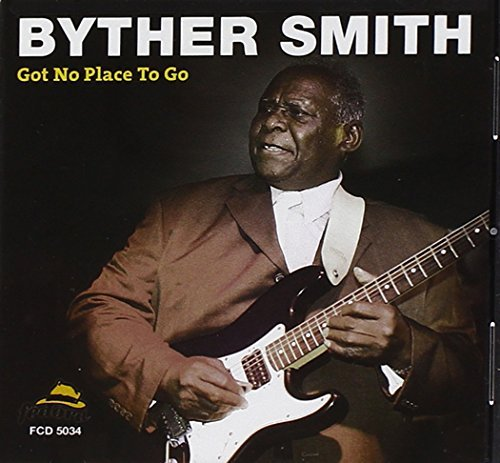 Smith Byther Got No Place To Go