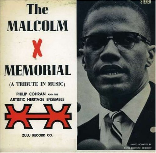 Cohran Philip & The Artistic H Malcolm X Memorial (tribute In
