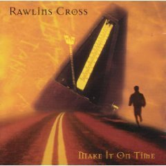 Rawlins Cross Make It On Time