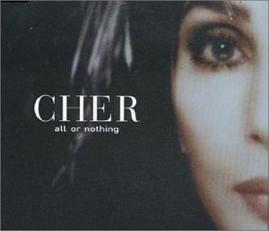 Cher All Or Nothing