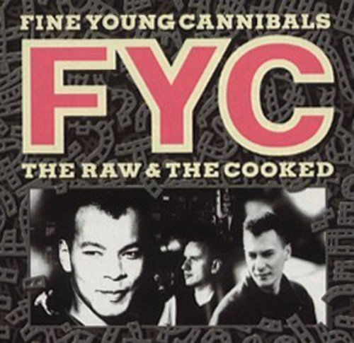 Fine Young Cannibals Raw & The Cooked Import Gbr