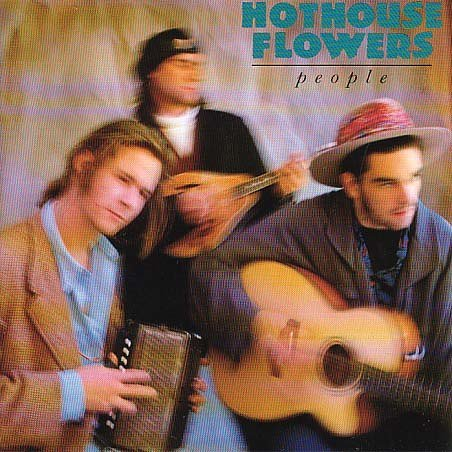 Hothouse Flowers People Import Gbr