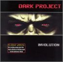 Dark Project Involution