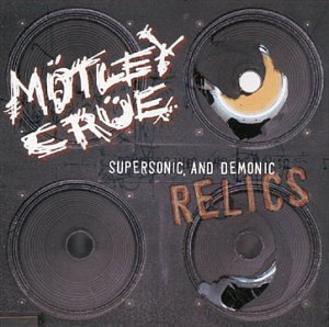 Motley Crue Supersonic & Demonic Relics Explicit Version Hdcd