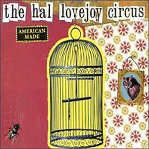 Hal Lovejoy Circus American Made Remastered