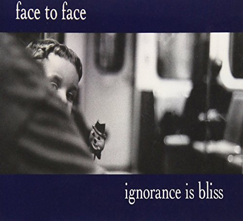 Face To Face Ignorance Is Bliss Hdcd