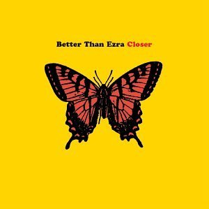 Better Than Ezra Closer