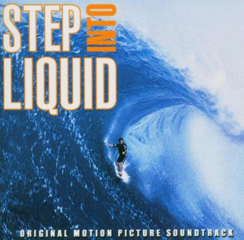 Step Into Liquid Soundtrack