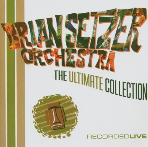 The Brian Setzer Orchestra Ultimate Collection 2 CD Set
