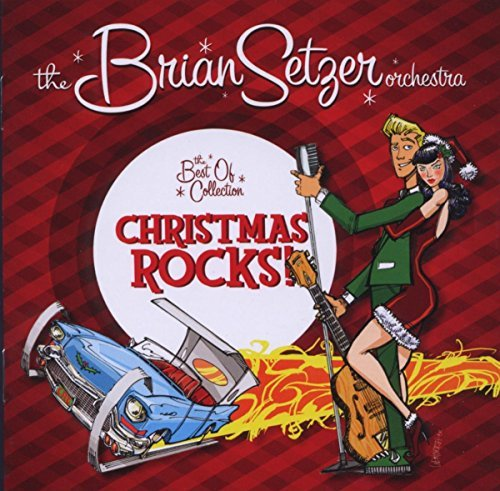 Setzer Brian Orchestra Christmas Rocks The Best Of C
