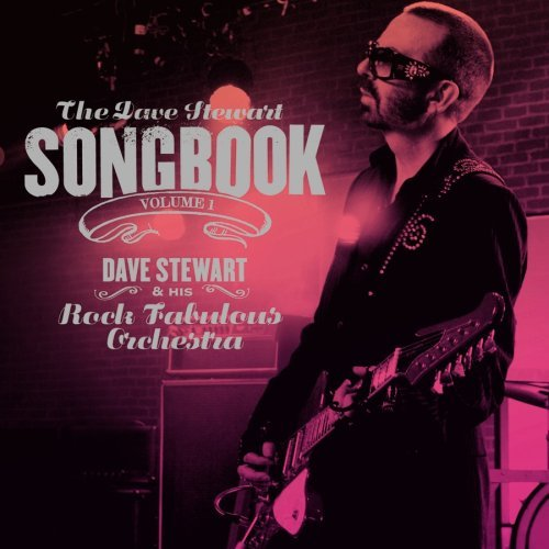 Stewart Dave & His Rock Fabulo Vol. 1 Dave Stewart Songbook