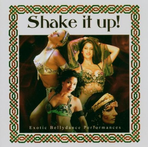 Shake It Up Exotic Bellydance Shake It Up Exotic Bellydance