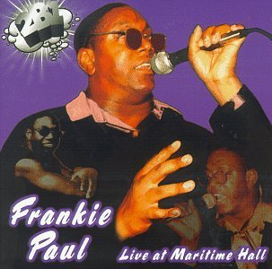 Frankie Paul Live At Maritime Hall
