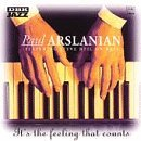 Paul Arslanian It's The Feeling That Counts