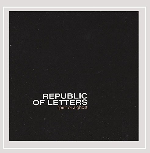Republic Of Letters Spirit Or A Ghost