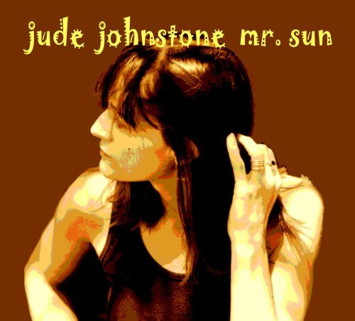 Jude Johnstone Mr. Sun