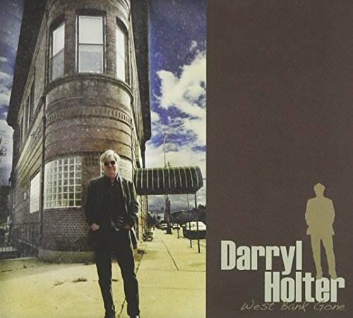 Darryl Holter West Bank Gone