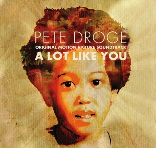Pete Droge A Lot Like You Ost